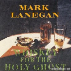 CDs de Música: MARK LANEGAN - WHISKEY FOR THE HOLY GHOST. Lote 184004597
