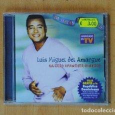 CDs de Música: LUIS MIGUEL DEL AMARGUE - QUIERO AMANECER CONTIGO - CD. Lote 184095770