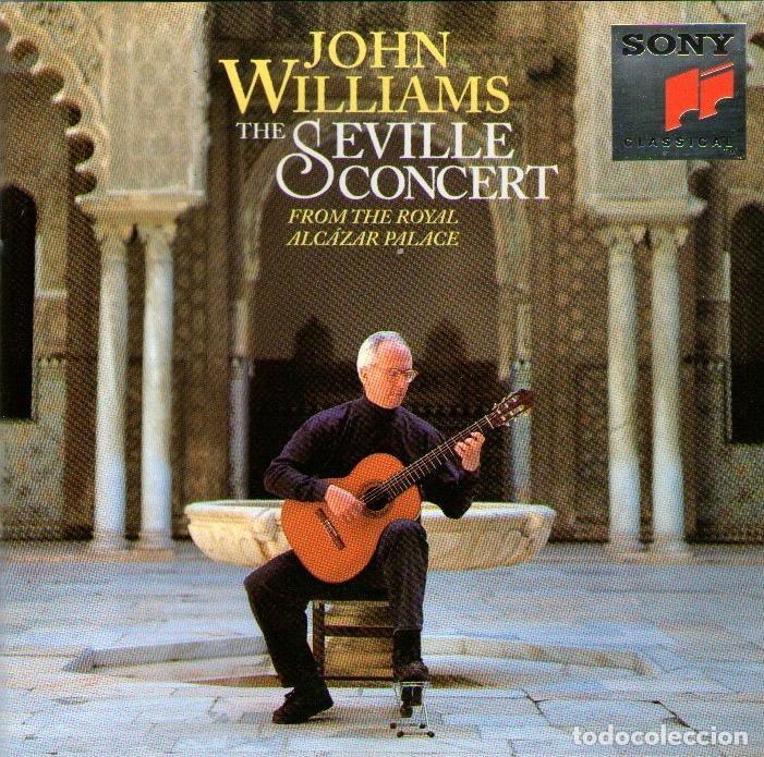 JOHN WILLIAMS (GUITARRA) - THE SEVILLE CONCERT - CD ALBUM - 11 TRACKS - SONY CLASSICAL 1993 (Música - CD's Clásica, Ópera, Zarzuela y Marchas)