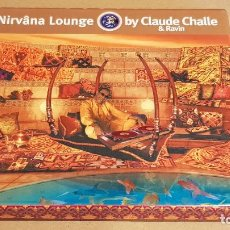 CDs de Música: NIRVÂNA LOUNGE / BY CLAUDE CHALLE & RAVIN. / CAJA-BOX 2 CDS / BUENA CALIDAD.. Lote 184440128