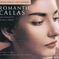 CDs de Música: ROMANTIC CALLAS. SUS MEJORES ARIAS Y DUOS. 2 CDS. Lote 184648898