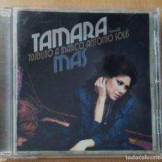 CDs de Música: TAMARA (MAS - TRIBUTO A MARCO ANTONIO SOLIS) CD 2011. Lote 184654542