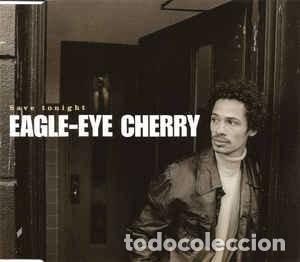 EAGLE-EYE CHERRY - SAVE TONIGHT (CD, MAXI) LABEL:POLYDOR CAT#: 569 595-2 (Música - CD's Rock)