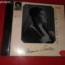 CDs de Música: CD MARIA CALLAS: HER DEBUT IN MEXICO. Lote 185770130