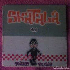 CDs de Música: SKATALÀ MINI CD PI.IAIO BUGIA - PISTOLETES - CAPITÀ SWING - SKA REGGAE OI. Lote 186018641