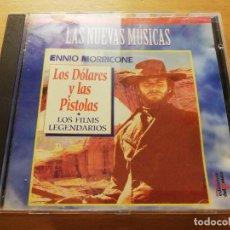 CDs de Música: ENNIO MORRICONE. LOS DÓLARES Y LAS PISTOLAS (LAS NUEVAS MÚSICAS. LOS FILMS LEGENDARIOS) CD. Lote 186058363