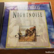 CDs de Música: NIGHTNOISE. SHADOW OF TIME (LAS NUEVAS MÚSICAS) CD. Lote 186059313
