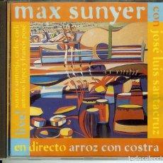 CDs de Música: CD MAX SUNYER EN DIRECTO ARROZ CON COSTRA . Lote 186119626