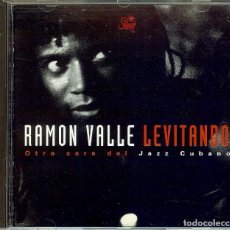 CDs de Música: CD RAMON VALLE LEVITANDO OTRA CARA DEL JAZZ CUBANO . Lote 186120190