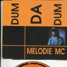 CDs de Música: MELODIE MC / DUM DA DUM (4 VERSIONES) CDMAXI VIRGIN 1993. Lote 186234432