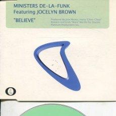 CDs de Música: MINISTERS DE-LA-FUNK / BELIEVE (3 VERSIONES) CDMAXI VALE 1999. Lote 186235107