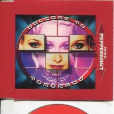 CDs de Música: MISS PEPPERMINT / WELCOME TO TOMORROW (7 VERSIONES) CDMAXI VALE 1999. Lote 186235356