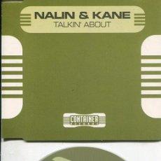 CDs de Música: NALIN & KANE / TALKIN' ABOUT (6 VERSIONES) CDMAXI CONTAINER 1997. Lote 186236207