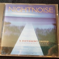 CDs de Música: NIGHTNOISE..A DIFFERENT SHORE..1995. Lote 186249503
