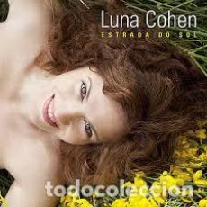 CDs de Música: CD- LUNA COHEN - ESTRADA DO SOL. Lote 186299490