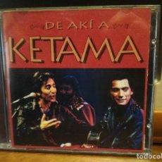 CDs de Música: KETAMA - DE AKI A KETAMA CD EN DIRECTO 1995 PEPETO. Lote 186307490