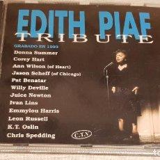CDs de Música: EDITH PIAF / TRIBUTE / VARIOS ARTISTAS / CD - HORUS / 13 TEMAS / CALIDAD LUJO.. Lote 186338457