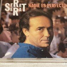 CDs de Música: SERRAT / NADIE ES PERFECTO / CD - ARIOLA-BMG / 11 TEMAS / CALIDAD LUJO.. Lote 186340506