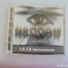 CDs de Música: NARROW - LA LA ,HAW YOU GONNA LIVE CD . Lote 186355303