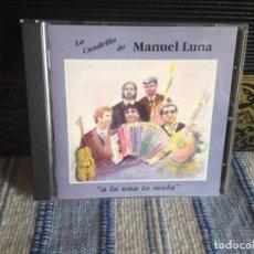 CDs de Música: LA CUADRILLA DE MANUEL LUNA - A LA UNA LA MULA / CD (FOLK) AÑO 1993 NM - NM. Lote 187177871