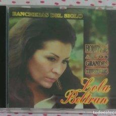 CDs de Música: LOLA BELTRAN (RANCHERAS DEL SIGLO - HOMENAJE A LOS GRANDES COMPOSITORES) CD 2000 ORFEON. Lote 187185776