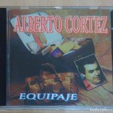 CDs de Música: ALBERTO CORTEZ (EQUIPAJE) CD 1999 * DIFICIL EN CD. Lote 187223801