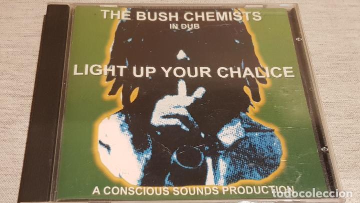 THE BUSH CHEMISTS / LIGHT UP YOUR CHALICE / CD - CONSCIOUS SOUNDS / 12 TEMAS / BUENA CALIDAD. (Música - CD's Reggae)