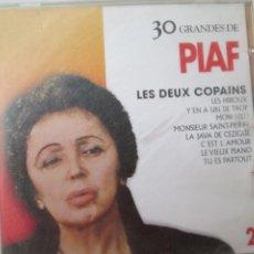 CDs de Música: PIAF LES DEUX COPAINS 30 GRANDES CD 2 . Lote 187633175