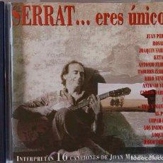 CDs de Música: SERRAT... ERES ÚNICO. LOQUILLO, LOS ENEMIGOS, ANTONIO VEGA, JUAN PERRO, JOAQUÍN SABINA,ROSARIO... CD. Lote 187990601
