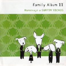 CDs de Música: FAMILY ALBUM II. HOMENAJE A SURFIN' BICHOS - CD . Lote 188684382