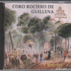 CDs de Música: CORO ROCIERO DE GUILLENA Y VOLVERE / CD DE 1997 RF-3644 , BUEN ESTADO. Lote 285428233