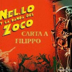 CDs de Música: NEL.LO Y LA BANDA DEL ZOCO. CARTA A FILIPPO. RENEGADO. CD. SINGLE.. Lote 189179300