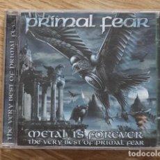 CDs de Musique: CD PRIMAL FEAR METAL IS FOREVER THE VERY BEST OF PRIMAL FEAR AÑO 2006. Lote 189202028