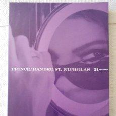 CDs de Música: PRINCE / RANDEE ST. NICHOLAS 21 NOCHES. LIBRO Y COMPACTO. 2300 GRAMOS. TAPA DURA. FOTOGRAFIAS / POES. Lote 189543742