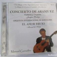 CDs de Música: CD CONCIERTO DE ARANJUEZ ORQUESTA INTERNACIONAL DE BARCELONA MANUEL GONZALEZ. Lote 189727643