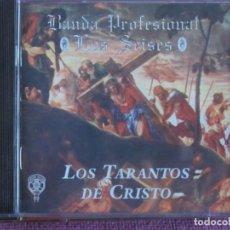 CDs de Música: SEMANA SANTA - BANDA PROFESIONAL LOS SEISES - LOS TARANTOS DE CRISTO (CD, MELODY 1999). Lote 243853855