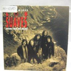 CDs de Música: LOS SUAVES AHORA QUE ME DEJAS CD SINGLE PROMO 1994. Lote 189899087