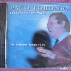CDs de Música: PACO TORONJO - LOS ULTIMOS FANDANGOS (CD, 2008 PRECINTADO). Lote 207347391