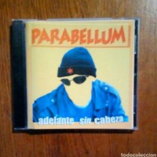 CDs de Música: PARABELLUM - ADELANTE SIN CABEZA, ZERO RECORDS, 1998. SPAIN.. Lote 190200425