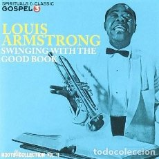 CDs de Música: LOUIS ARMSTRONG - SWINGING WITH THE GOOD BOOK - ROOTS COLLECTION 11 - NUEVO Y PRECINTADO. Lote 190345963