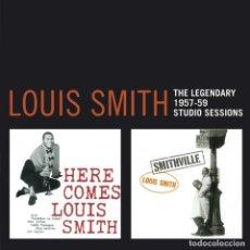CDs de Música: LOUIS SMITH THE LEGENDARY 1957-1959 STUDIO SESSIONS CD JAZZ. Lote 190369916