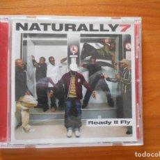 CDs de Música: CD NATURALLY 7 - READY II FLY (EI). Lote 190429912