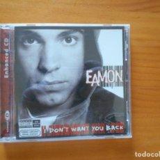 CDs de Música: CD EAMON - I DON'T WANT YOU BACK (EJ). Lote 190434551