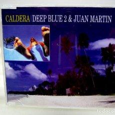 CDs de Música: CD CALDERA - DEEP BLUE 2 & JUAN MARTÍN . Lote 190520857