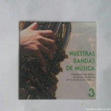 CD de Música: NUESTRAS BANDAS DE MÚSICA 3 VALENCIA CD. Lote 190566603