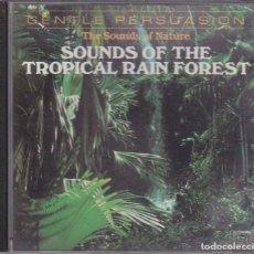 CDs de Música: SOUNDS OF THE TROPICAL RAIN FOREST. Lote 190576722
