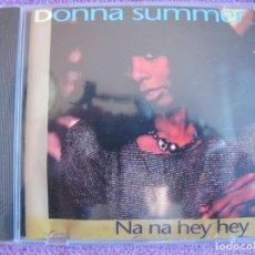 CDs de Música: DONNA SUMMER - NA NA HEY HEY (CD, PILZ MUSIC 1993, PRECINTADO). Lote 190592925