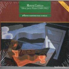 CDs de Música: MANUEL CASTILLO: OBRAS PARA PIANO NUEVO PRECINTADO. . Lote 190773225
