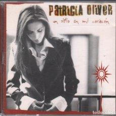 CDs de Música: PATRICIA OLIVER - UN SITIO EN MI CORAZON - CD ALBUM DE 1998 RF-3984 , BUEN ESTADO. Lote 190799606
