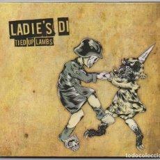 CDs de Música: LADIE'S DI - TIED UP LAMBS / CD DIGIPACK DE 2011 / MUY BUEN ESTADO. RF-4030. Lote 190869196